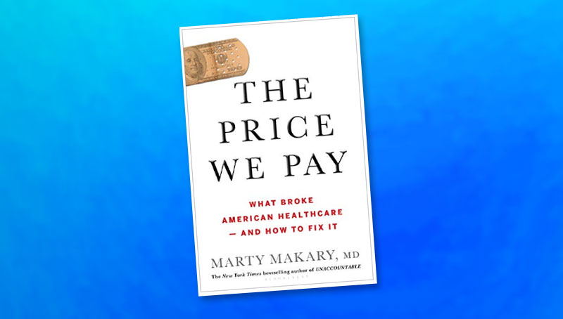 the price we pay book cover by marty makary m.d.